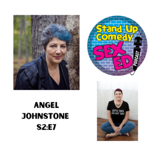 Podcast Link- Stand Up Comedy Sex Ed